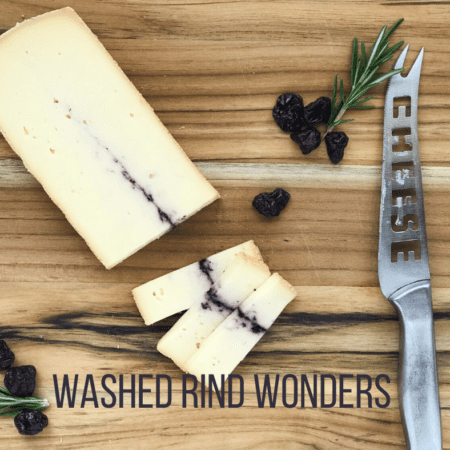 Washed Rind Wonders
