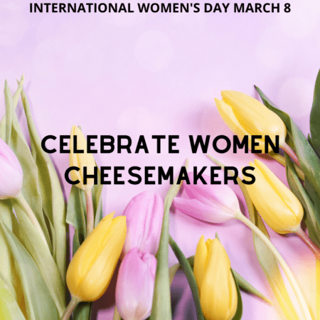 Celebrate Women Cheesemakers